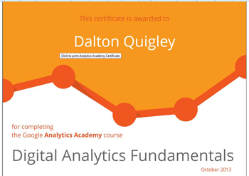 Google Analytics Certificate from Google for Dalton Quigley
